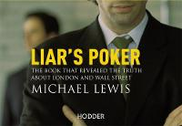 Liar's Poker: From the author of the...
