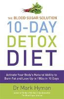 The Blood Sugar Solution 10-day Detox...