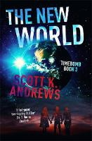 The New World: The TimeBomb Trilogy:...