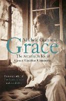 Grace: The Remarkable Life of Grace...