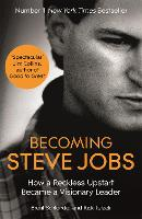 Becoming Steve Jobs: The Evolution of...