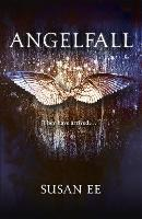 Angelfall: Penryn and the End of Days...