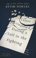 Letter Composed During a Lull in the...