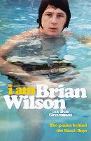 I Am Brian Wilson: The genius behind...