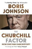 The Churchill Factor: How One Man ...