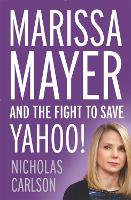 Marissa Mayer and the Fight to Save...