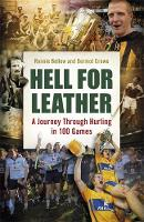 Hell for Leather: A Journey Through...