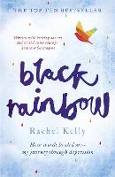 Black Rainbow: How Words Healed Me: ...