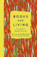 Books for Living: a reader's guide to...