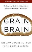 Grain Brain: The Surprising Truth...