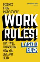 Work Rules!: Insights from Inside...