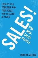Sales for Non-Salespeople: How to ...