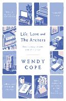 Life, Love and The Archers:...