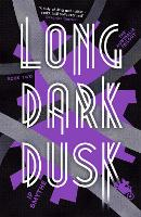 Long Dark Dusk: Australia Book 2
