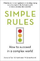 Simple Rules: How to Succeed in a...