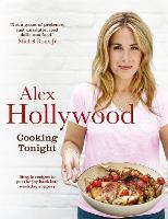 Alex Hollywood: Cooking Tonight:...