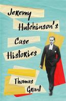 Jeremy Hutchinson's Case Histories:...