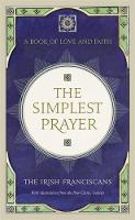 The Simplest Prayer: A Book of Love...