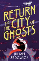 Ghosts of Shanghai: Return to the ...