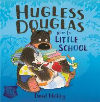 Hugless Douglas Goes to Little School...