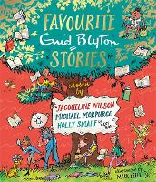 Favourite Enid Blyton Stories: chosen...