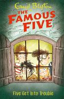 Five Get into Trouble: Book 8