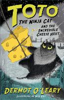 Toto the Ninja Cat and the Incredible...