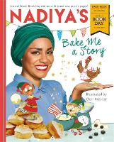 Nadiya's Bake Me a Story: World Book...