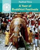 A Year of Buddhist Festivals
