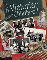 A Victorian Childhood
