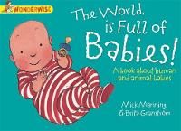 The World is Full of Babies: A Book...