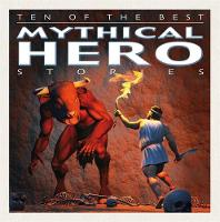 Mythical Hero Stories