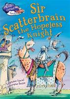 Sir Scatterbrain the Hopeless Knight