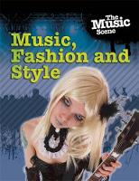 The Music, Fashion and Style