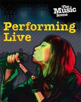 The Performing Live
