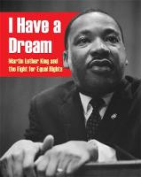 I Have a Dream: Martin Luther King ...