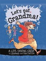 Let's Eat Grandma! A Life-Saving ...