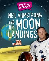 Why do we remember?: Neil Armstrong...