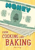 How to Make Money from Cooking and...