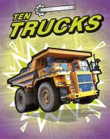 Cool Machines: Ten Trucks