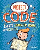 Project Code: Create Computer Games...