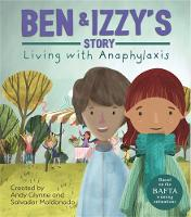Living with Illness: Ben and Izzy's...