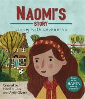 Living with Illness: Naomi's Story -...