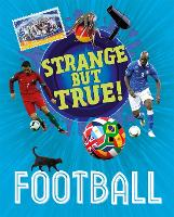 Strange But True!: Football