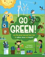 Go Green!: Join the Green Team and...