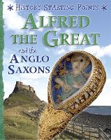 History Starting Points: Alfred the...