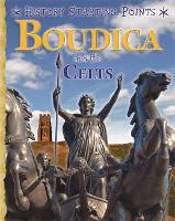 History Starting Points: Boudica and...