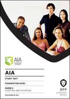 AIA - 5 Auditing & Taxation: Study Text
