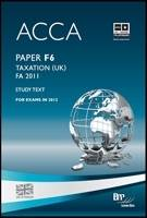 ACCA - F6 Taxation FA2011: Study Text: Paper F6