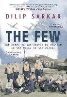 The Few: The Story of the Battle of...